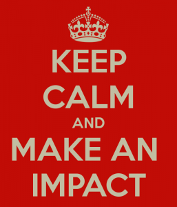 keep-calm-and-make-an-impact-9